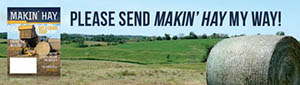 Sign up to receive Makin Hay